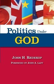 Politics Under God  -     By: John H. Redekop