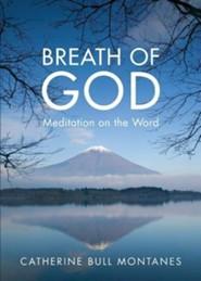 Breath of God: Meditation on the Word