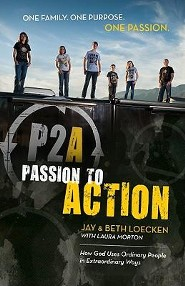Passion to Action  -              By: Jay Loecken, Beth Loecken
