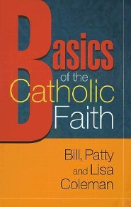 Basics of the Catholic Faith