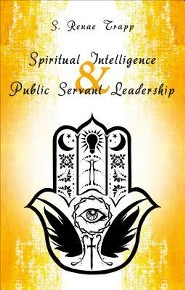 Spiritual Intelligence & Public Servant Leadership