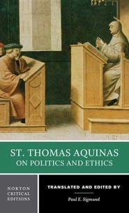 St. Thomas Aquinas on Politics and Ethics  -     Edited By: Paul E. Sigmund     By: Thomas Aquinas