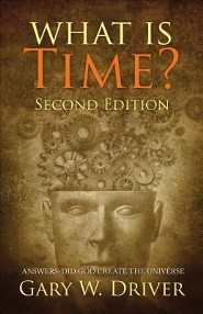 What Is Time?: Answers: Did God Create the Universe, Edition 0002