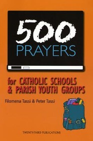 500 Prayers for Catholic Schools & Parish Youth Groups