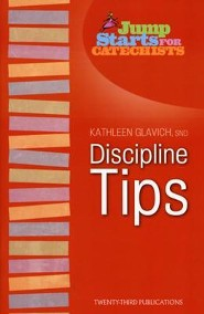 Discipline Tips  -     By: Mary Kathleen Glavich