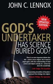 God's Undertaker: Has Science Buried God?New Updated Edition