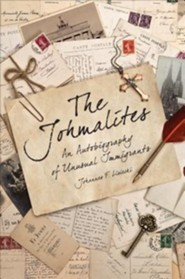 The Johmalites: An Autobiography of Unusual Immigrants