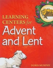 Learning Centers for Advent and Lent - Slightly Imperfect