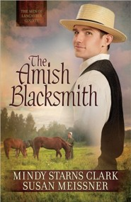 The Amish Blacksmith, The Men of Lancaster County Series #2
