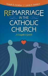 Remarriage in the Catholic Church: A Couple's Guide