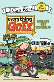 Everything Goes: Henry on Wheels, Hardcover  -     By: Brian Biggs     Illustrated By: Brian Biggs, Simon Abbott