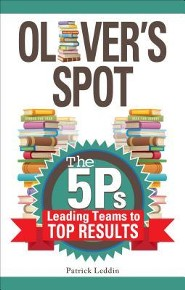 Oliver's Spot: The 5Ps Leading Teams to Top Results