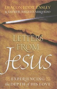 Letters from Jesus: Experiencing the Depth of His Love