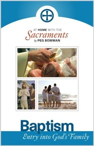 At Home with the Sacraments: Baptism