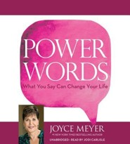 Power Words: What You Say Can Change Your Life Unabridged, 3 CDs
