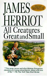 All Creatures Great and Small  -     By: James Herriot