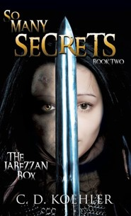 So Many Secrets: The Jabezzan Box Book Two