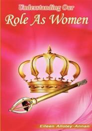 Understanding Our Role as Women