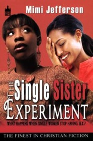 The Single Sister Experiment  -     By: Mimi Jefferson