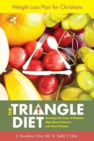 The Triangle Diet: Breaking the Cycle of Diabetes, High Blood Pressure, and Heart Disease