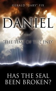 Daniel and The Time of the End