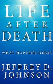 Life After Death: What Happens Next?