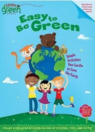 Easy to Be Green: Simple Activities You Can Do to Save The Earth