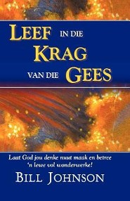 Supernatural Power of a Transformed Mind (Afrikaans)  -     By: Bill Johnson