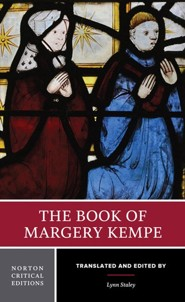 The Book of Margery Kempe  -     Edited By: Lynn Staley     By: Margery Kempe