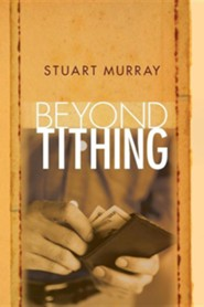 Beyond Tithing