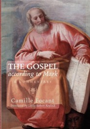 The Gospel According to Mark: A Commentary