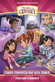 Candid Conversations with Connie: A Girl's Guide to Growing Up, Adventures in Odyssey