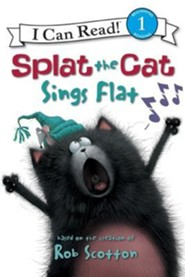 Splat the Cat Sings Flat  -     By: Chris Strathearn     Illustrated By: Robert Eberz