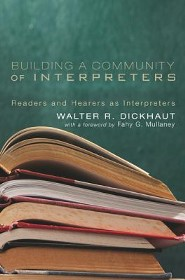 Building a Community of Interpreters: Readers and Hearers as Interpreters
