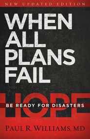 When All Plans Fail: Be Ready for Disaster