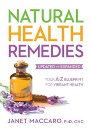 Natural Health Remedies: An A-Z Handbook With Natural Treatments