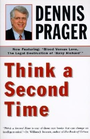 Think a Second Time  -     By: Dennis Prager