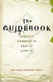 NRSV Student Bible, Hardcover Study It, Connect It, Pray It, Live It