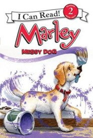Marley: Messy Dog  -     By: Susan Hill     Illustrated By: Richard Cowdrey, Lydia Halverson