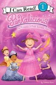 Pinkalicious: The Princess of Pink Slumber Party  -     
