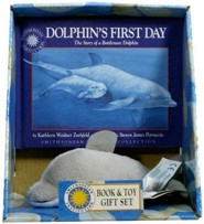Dolphin's First Day: The Story of a Bottlenose Dolphin [With Stuffed Bottlenose Dolphin]
