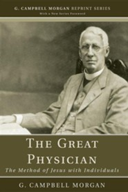 The Great Physician: The Method of Jesus with Individuals