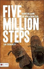 Five Million Steps: Adventure Along the Appalachian Trail