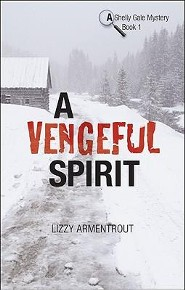 A Vengeful Spirit  -     By: Lizzy Armentrout