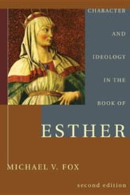 Character and Ideology in the Book of Esther, Edition 0002