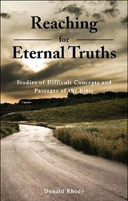 Reaching for Eternal Truths  -     By: Donald Rhody