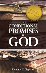 The Conditional Promises of God