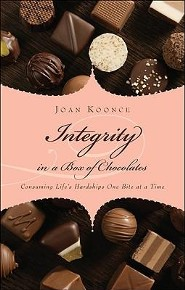 Integrity in a Box of Chocolates  -     By: Joan Koonce