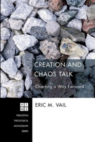 Creation and Chaos Talk: Charting a Way Forward