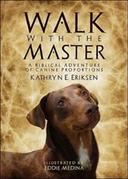 Walk With the Master  -     By: Kathryn E. Eriksen